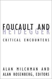 Foucault And Heidegger: Critical Encounters (Volume 16) (Contradictions of Modernity)
