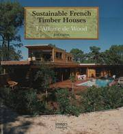 Sustainable French Timber Houses - L'Affaire de Wood