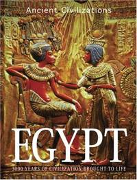 Egypt: 3000 Years of Civilization Brought to Life