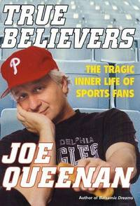 True Believers: The Tragic Inner Life of Sports Fans