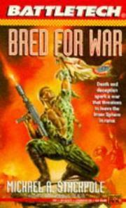 Battletech 16:  Bred for War (Bk. 16)