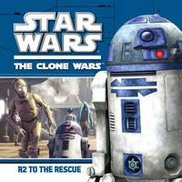 R2 to the Rescue (Star Wars: The Clone Wars)