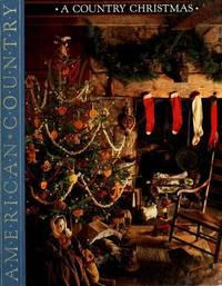 image of A Country Christmas: A Celebration of the Holiday Season (American Country)