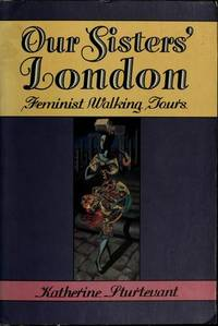 Our Sisters' London: Feminist Walking Tours