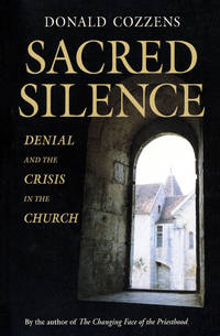 Sacred Silence: Denial and the Crisis in the Church