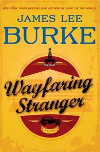 Wayfaring Stranger by Burke, James Lee - 2014