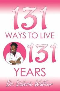 131 Ways to Live 131 Years