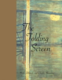 The Folding Screen by  with Mark Aldbrook  Charles - First Edition - 1999 - from Abstract Books and Biblio.com