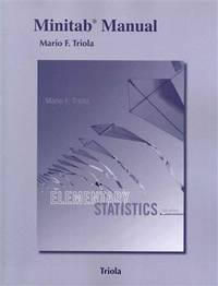 Minitab Manual For the Triola Statistics Series