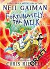 image of Fortunately, the Milk ...