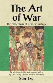 image of The Art of War: The Cornerstone of Chinese Strategy (Cornerstone of . . . Series)