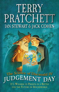 Science of Discworld IV : Judgement Day