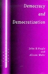 Democracy and Democratization: Post-Communist Europe in Comparative Perspective (SAGE Politics...