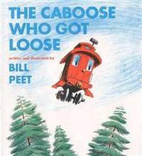 image of The Caboose Who Got Loose (Book and CD)
