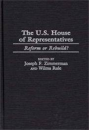 The U.S. House of Representatives : Reform or Rebuild