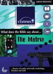 "The ""Matrix"": What Does the Bible Say About... (Connect)"