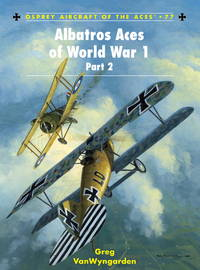 Albatros Aces of World War 1 Part 2