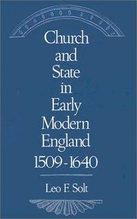 Church and State in Early Modern England 1509-1640