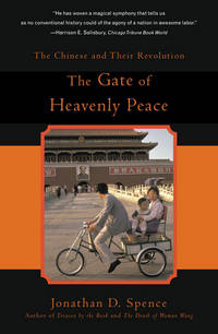 The Gate of Heavenly Peace: The Chinese And Their Revolution, 1895- 1980