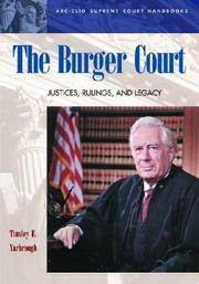 The Burger Court: Justices, Rulings, and Legacy (ABC-CLIO Supreme Court Handbooks)