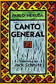"Canto General (Latin American Literature and Culture, Vol 7)"" by Echevarria Roberto Gonzalez Schmitt Jack - Paperback - from Dot Com Liquidators and Biblio.com"