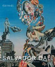 Salvador Dali : The Construction of the Image 1925-1930