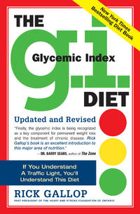 The G.I. (Glycemic Index) Diet by Gallop, Rick