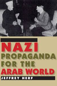 Nazi Propaganda for the Arab World