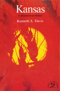 Kansas: A History (The States and the Nation)
