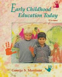 EARLY CHILDHOOD EDUCATION TODAY,7ED