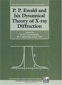 P.P. Ewald and his Dynamical Theory of X-ray Diffraction