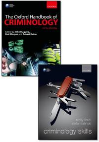 The Oxford Handbook of Criminology & Criminology Skills Pack