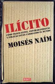 Ilicito (Spanish Edition) by  Moisés Naím - Paperback - 2nd - 2006-12-01 - from Ocean Books (SKU: 092920009)