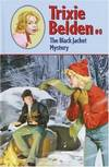 image of The Black Jacket Mystery (Trixie Belden)