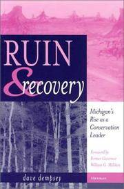 Ruin & Recovery: Michigan's Rise As a Conservation Leader