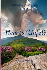 Hearts Unfold by  Karen Welch - Paperback - 2012 - from Defunct Books and Biblio.com