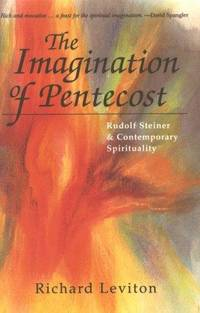 The Imagination of Pentecost: Rudolf Steiner and Contemporary Spirituality