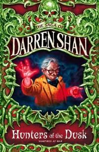 THE SAGA OF DARREN SHAN (7) - HUNTERS OF THE DUSK