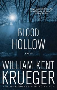 Blood Hollow by William Kent Krueger - Paperback - 2009-07 - from Bright Beacon Books (SKU: M002057)