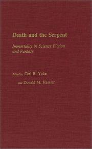 Death and the Serpent  Immortality in Science Fiction and Fantasy