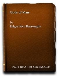 image of The Gods Of Mars (Ballantine 23579, Mars #2)