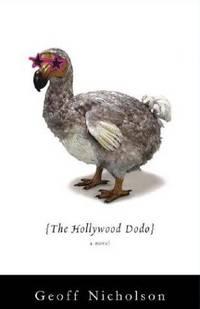 The Hollywood Dodo: A Novel.