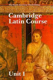 CAMBRIDGE LATIN COURSE UNITS 1, 2 AND 3 NORTH AMERICAN THIRD EDITION
