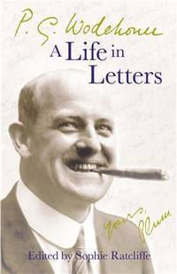 image of P.G. Wodehouse: A Life in Letters