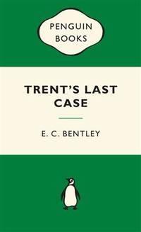 image of Trent's Last Case: Green Popular Penguins