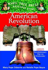 MAGIC TREE HOUSE RESEACH GUIDE AMERICAN REVOLUTION