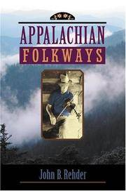 Appalachian Folkways (Creating the North American Landscape)