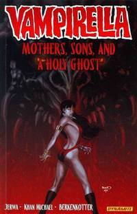 Vampirella Volume 5: Mothers, Sons, and the Holy Ghost