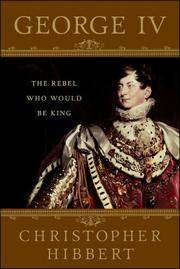image of George IV: The Rebel Who Would Be King