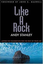 Like A Rock: Laying The Foundation For The Rest Of Your Life by  Andy Stanley - Paperback - 2002 - from Orion LLC and Biblio.com